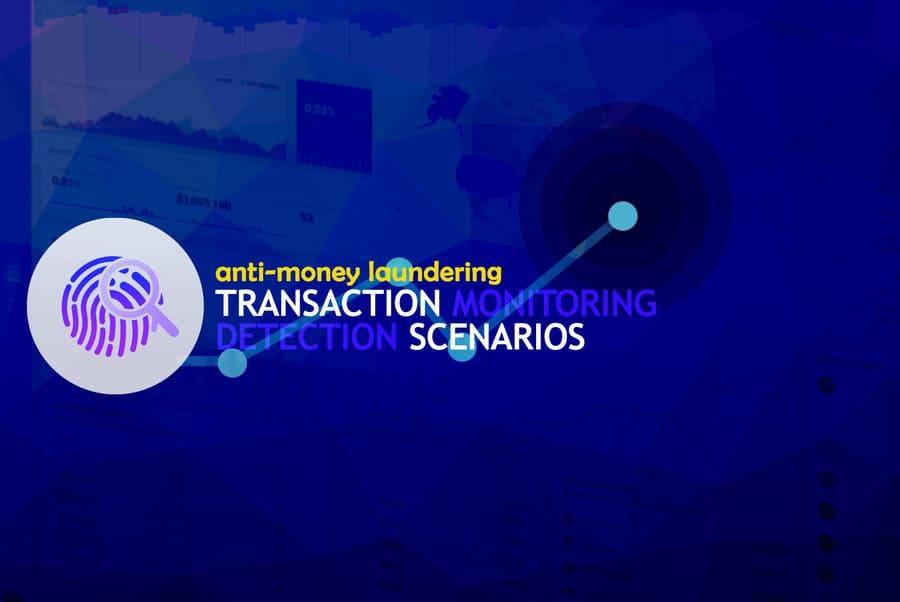 Monitoring van de transacties & AML Detectie Scenarios